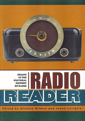 Radio Reader By Hilmes, Michele (EDT)/ Loviglio, Jason (EDT)